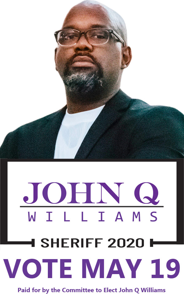 John Q Williams for Sheriff